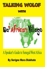 Talking Wolof with Da'African Village