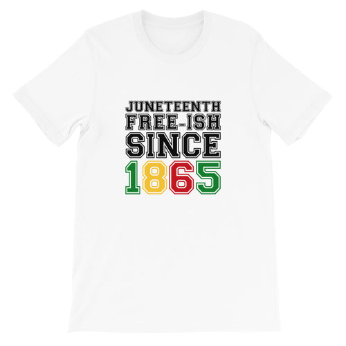 Juneteenth Freeish Since 1865 African American Empowerment T-Shirt - kemetistry