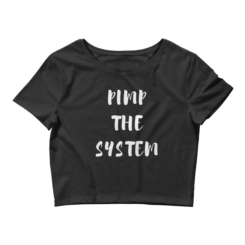 Pimp The System Crop Tee - kemetistry