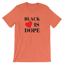 Black Love is Dope Unisex T-Shirt - kemetistry