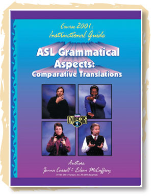 ASL Grammatical Aspects: Guidebook