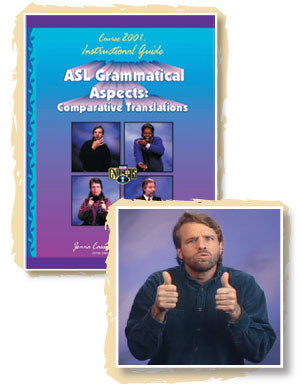 ASL Grammatical Aspects Guidebook & DVD