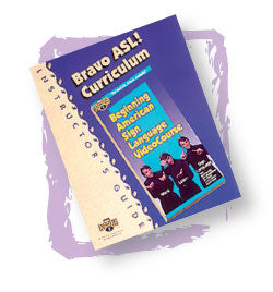 Bravo ASL! Partial Curriculum: Instructor Materials & Student Workbook