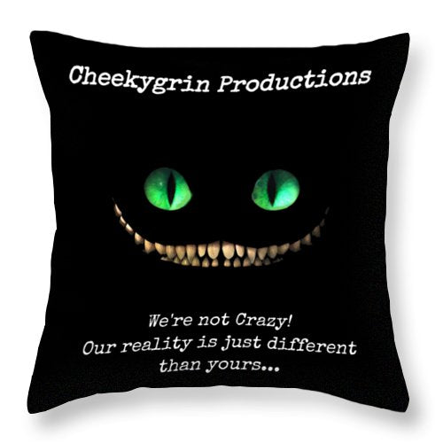 We're Not Crazy - Throw Pillow