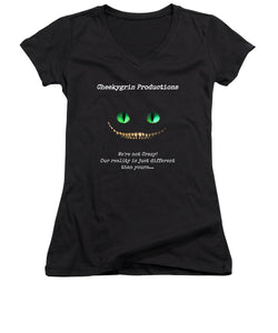 We're Not Crazy - Women's V-Neck T-Shirt