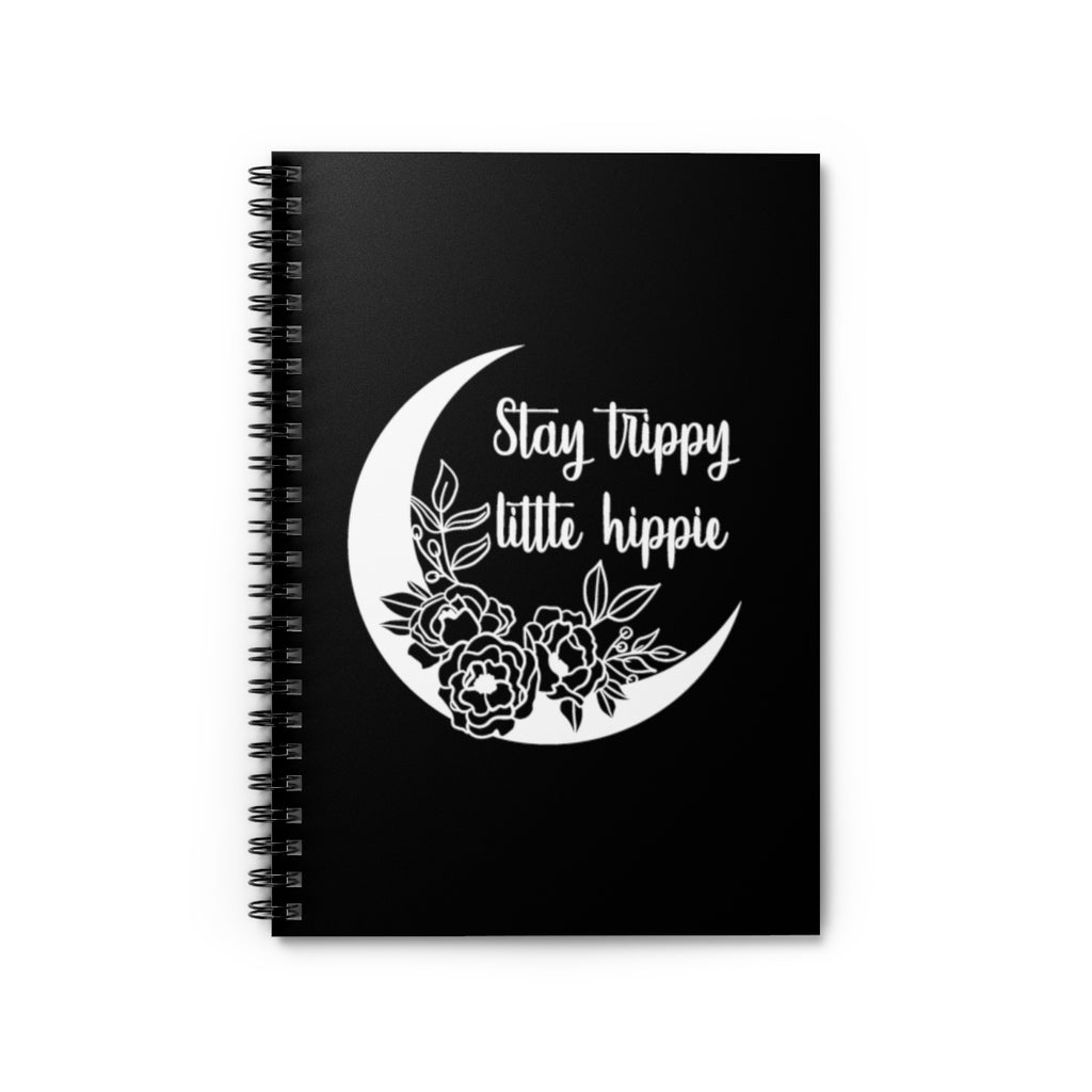Stay Trippy Little Hippie Spiral Notebook - Ruled Lined