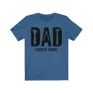 Dad, Fixer of Things T-Shirt