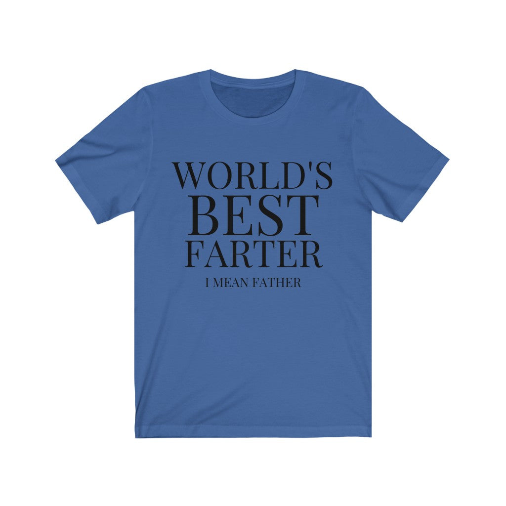 World's Best Farter Father's Day T-Shirt