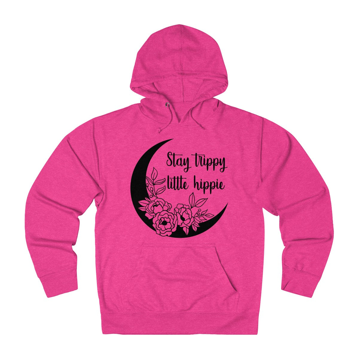 Stay Trippy Little Hippie Hoodie