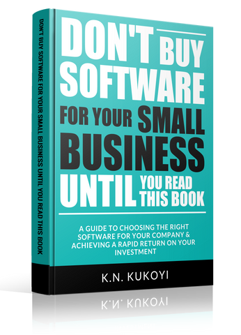 Dont Buy Software for your Small Business Until you Read this Book