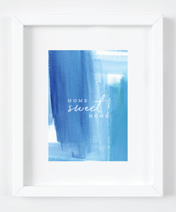 Home Sweet Home Blue Watercolor Art Print