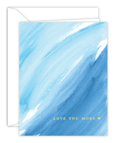 Love You More Blue Watercolor Card