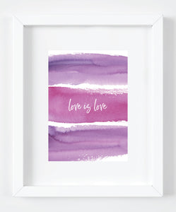 Love Is Love Purple Watercolor Art Print