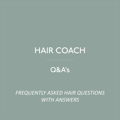 Hair Coach Q&A Blog