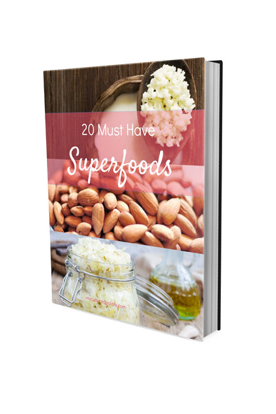 20 Must Have Superfoods