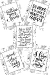 Life is Short Coloring Pages - set of 5