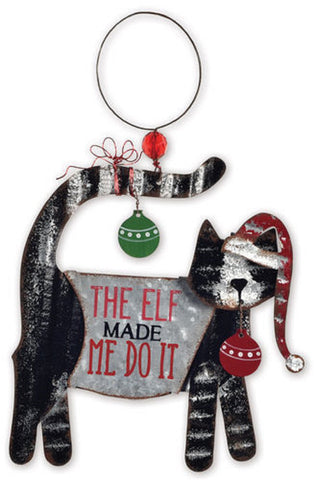 Cat Tin Ornament or Wall Hanging 'The Elf Made Me Do It'