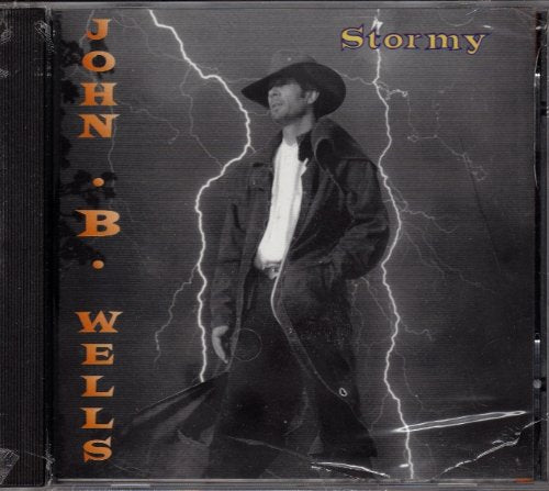 Stormy - Album by John B Wells