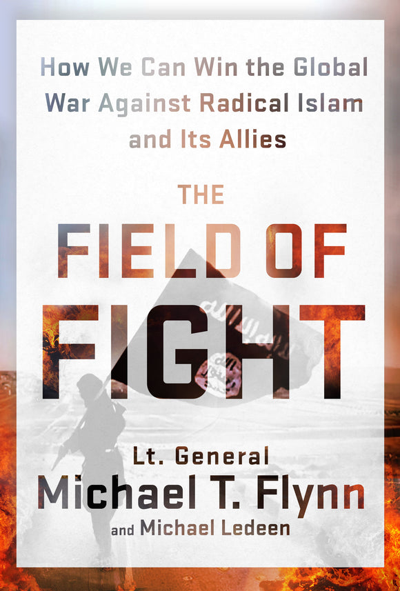 The Field of Fight - by Lt. General Michael T. Flynn - Signed Copy