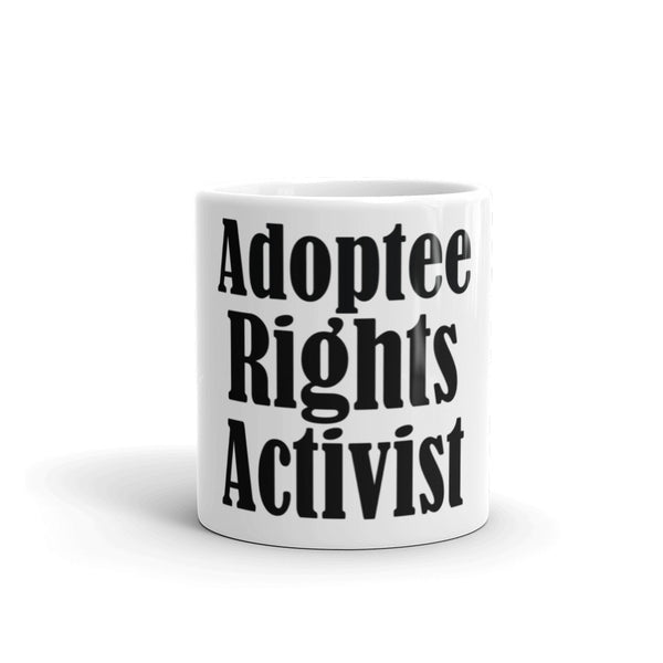 Adoptee Rights Activist Mug