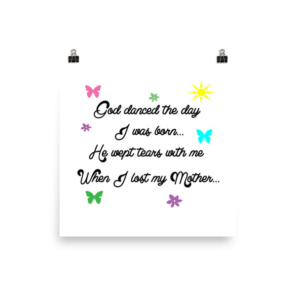 God Danced The Day I Was Born Poster