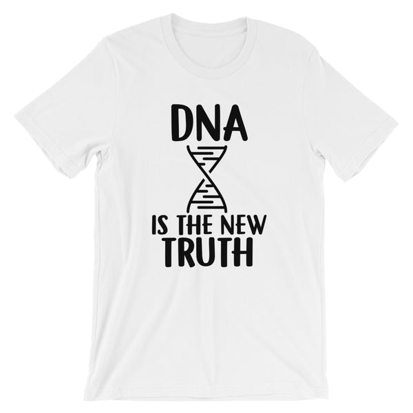 DNA IS THE NEW TRUTH Short-Sleeve Unisex T-Shirt