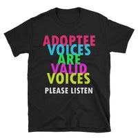 Adoptee Voices Are Valid Voices - Short-Sleeve Unisex T-Shirt