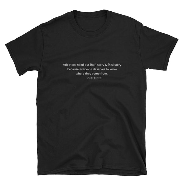 Everyone Deserves to Know Where They Come From Short-Sleeve Unisex T-Shirt