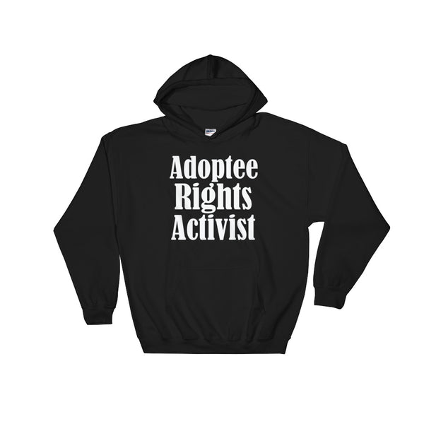 Adoptee Rights Activist Hooded Sweatshirt
