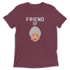 Friend of Dorothy (Premium Triblend)