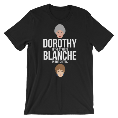 Dorothy In The Streets, Blanch In The Sheets