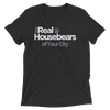 Real Housebears (Premium Triblend - Personalize)