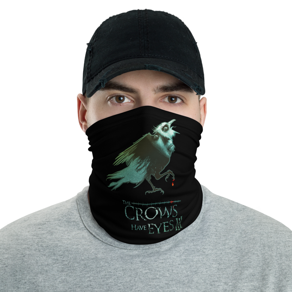 The Crows Have Eyes (Mask/Neck Gaiter)