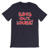 Sing Out Louise!