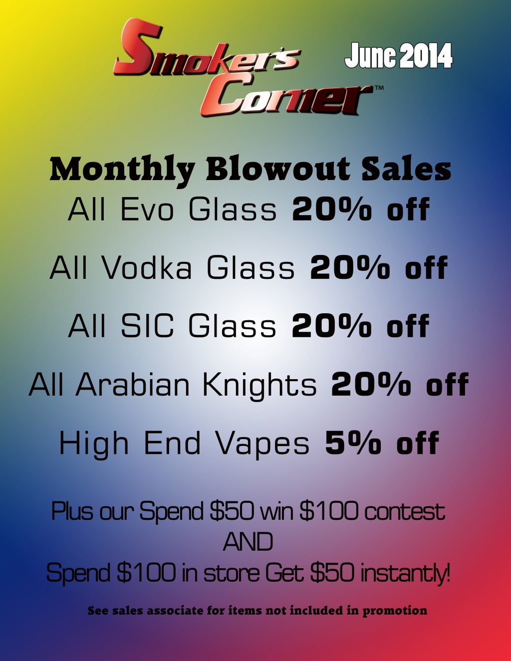 Smoker's Corner In Store Promos - June 2014