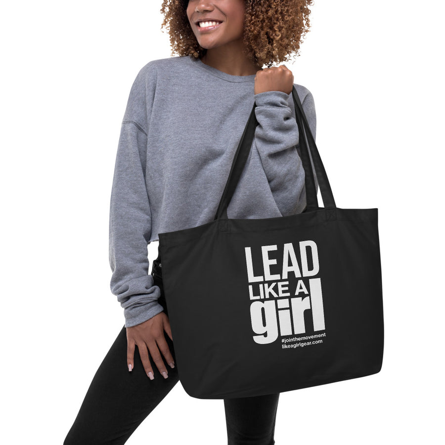 Lead Like A Girl - WH (Large Organic Tote)