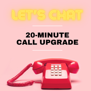 20-Minute Add-On Call Upgrade