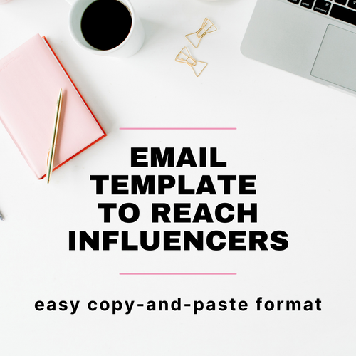Influencer Email Template - 2 Versions!