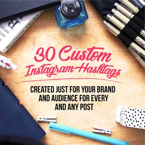 30 Custom Hashtags for Instagram