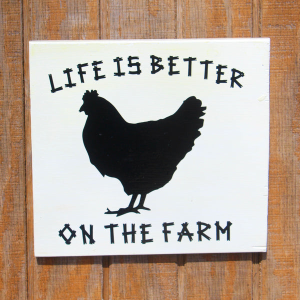 Life is Better on The Farm Coop Sign