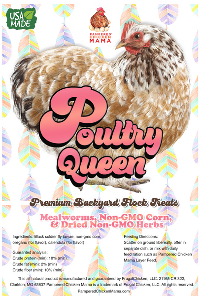 Poultry Queen Mealworm, Non-GMO Corn, Non-GMO Flax, & Herb Treat For Pet Chickens label