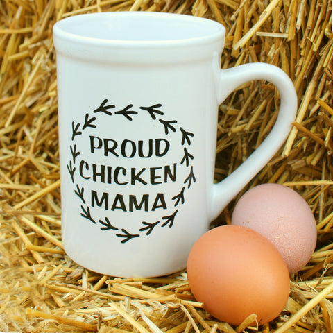Proud Chicken Mama Ceramic Coffee Mug (16 ounces)