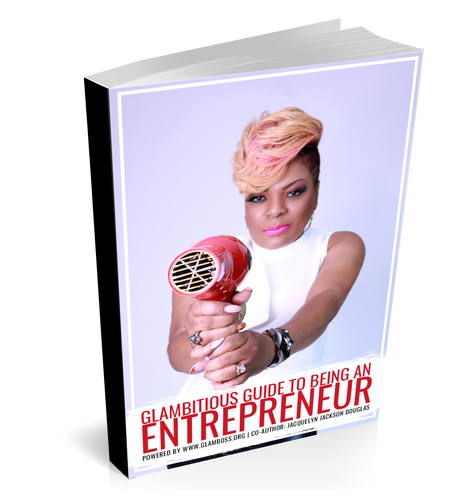 GLAMBITIOUS GUIDE TO BEING AN ENTREPRENEUR...  BOOK