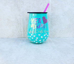 Mer Mama , Mermaid Mom wine tumbler