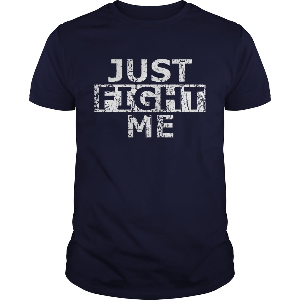 Acal just fight me shirt Men