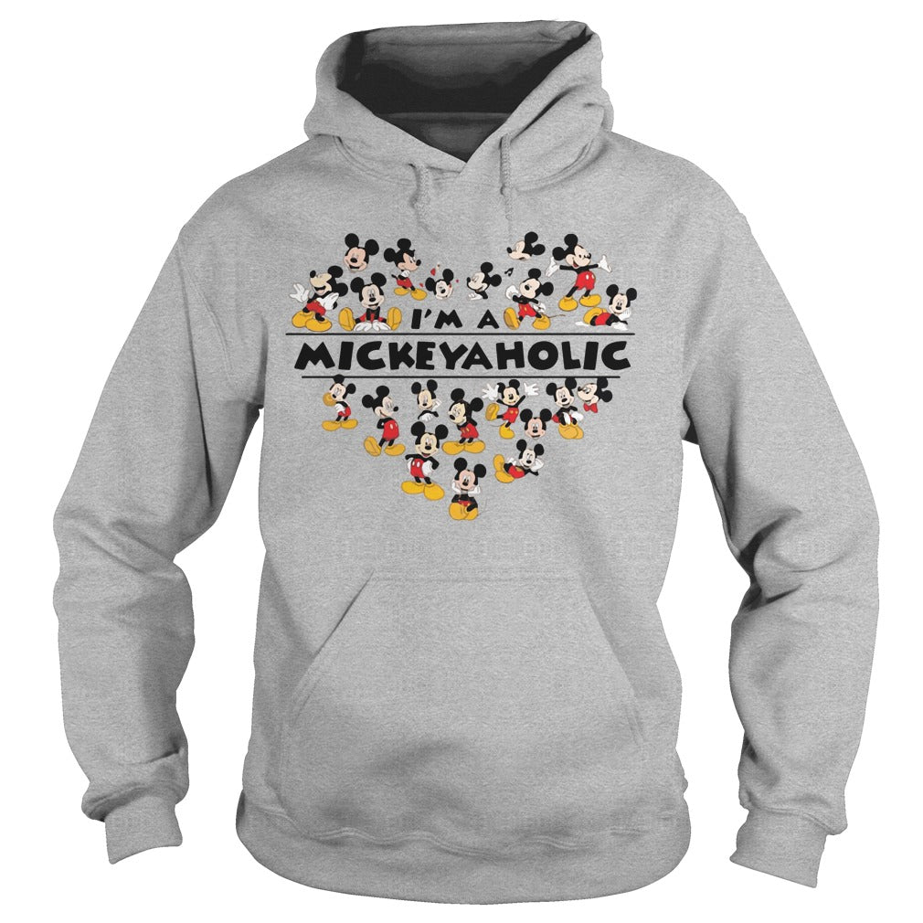 I am a Mickeyaholic ? Mickey Mouse shirt Hoodie