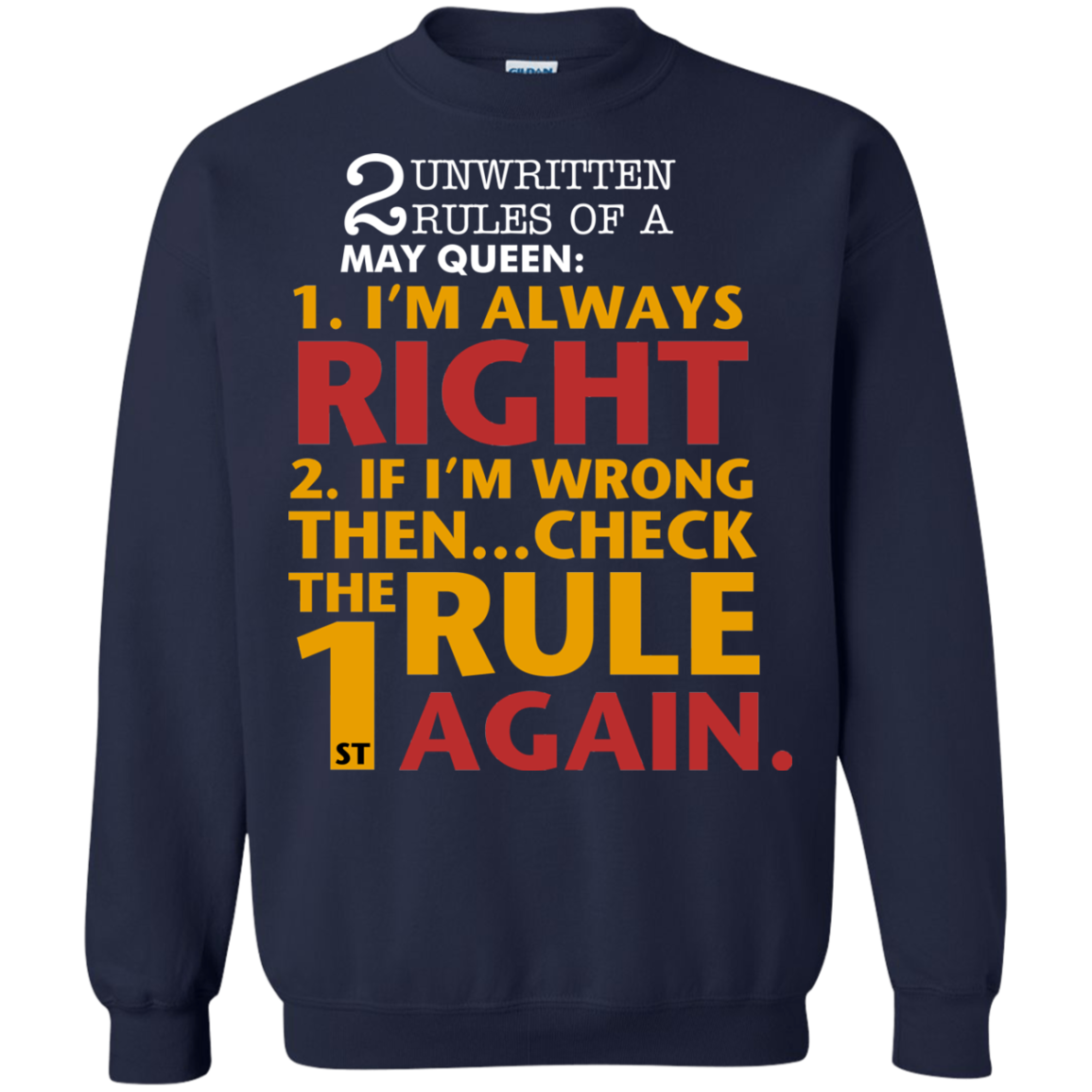 7d5d46ef 2 unwritten rules of a May Queen I'm always right T shirt Hoodie Sweater
