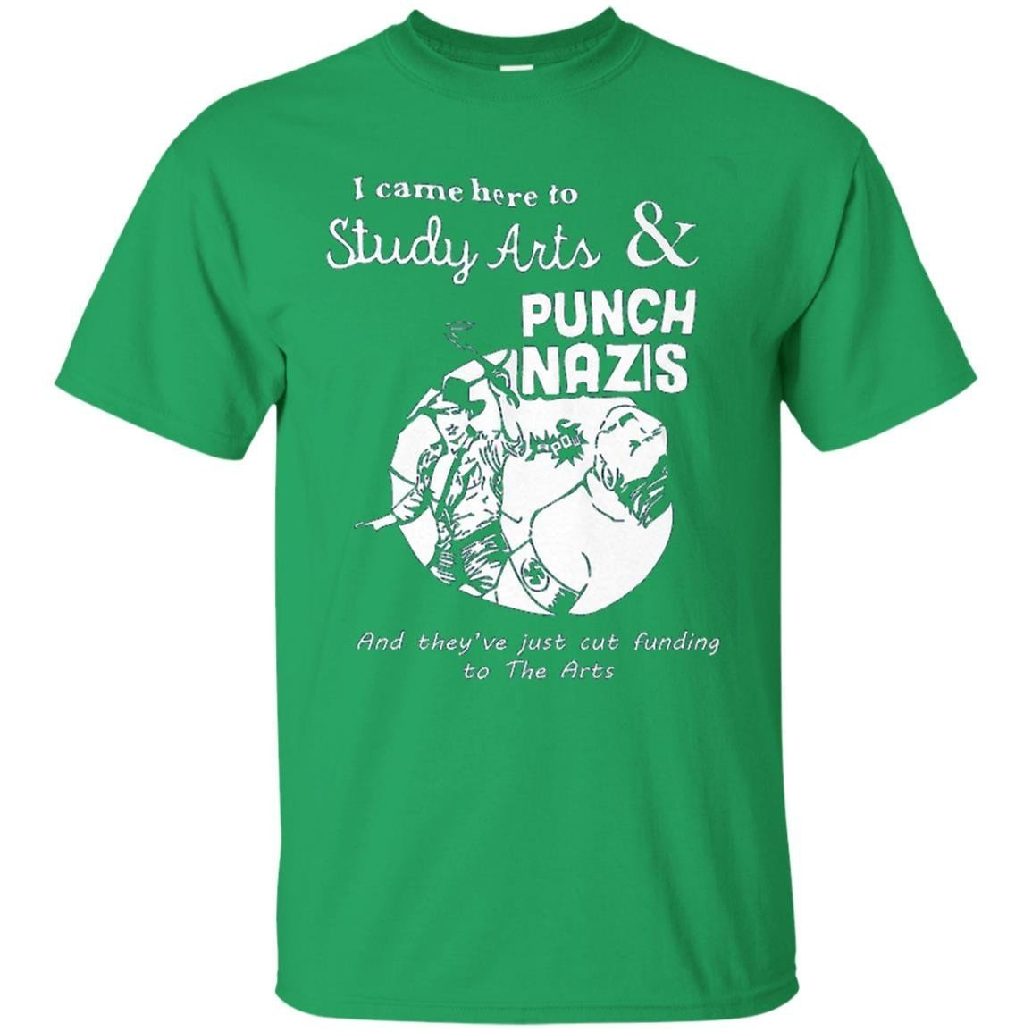 I Came Here To Study Arts And Punch Nazis T-Shirt Men