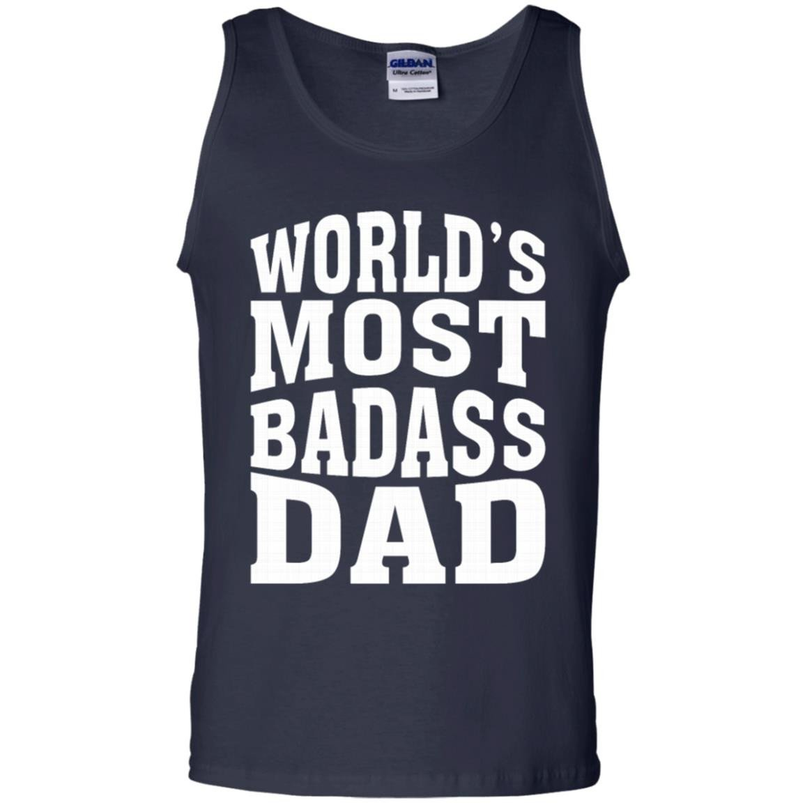 9772679c World S Most Badass Dad T-Shirt Tank Top 220 - Alottee
