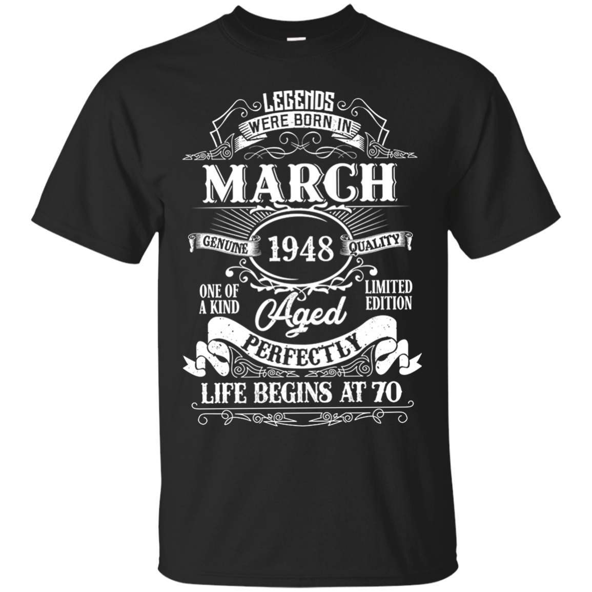 Legends Were Born In March 1948 70th Birthday T Shirt Hoodie Sweater Men